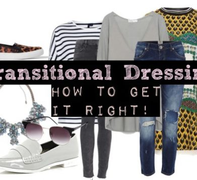 Transitional Dressing – How to get it right!