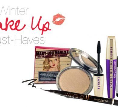 Winter Make Up Must-Haves!