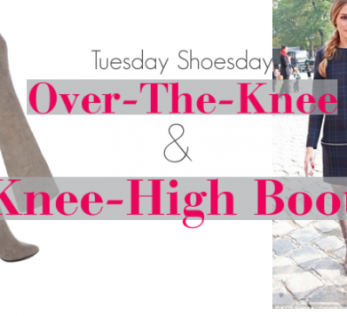 Tuesday Shoesday: Over-The-Knee & Knee-High Boots