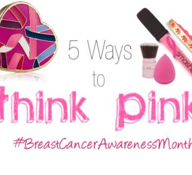 5 Ways to Think Pink for Breast Cancer Awareness Month!