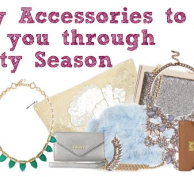 Key Accessories To See You Through Party Season!