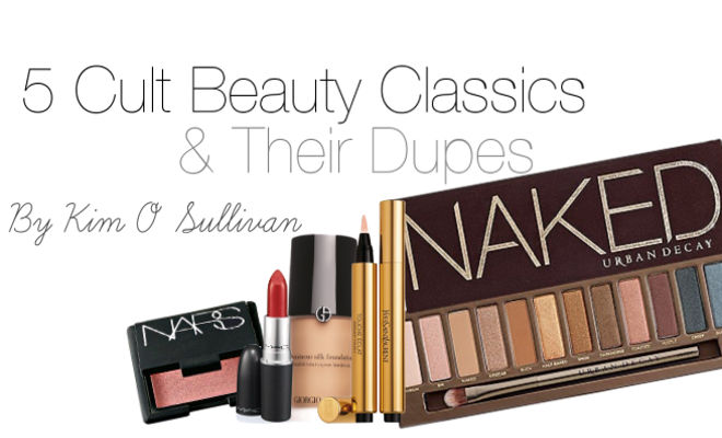 5 Cult Beauty Classics & Their Dupes by Kim O'Sullivan