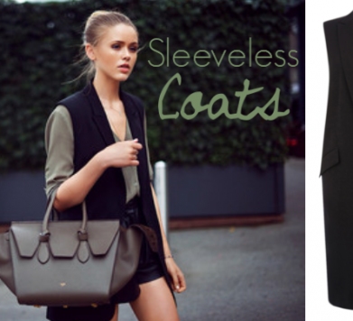 TREND ALERT: Sleeveless Coats