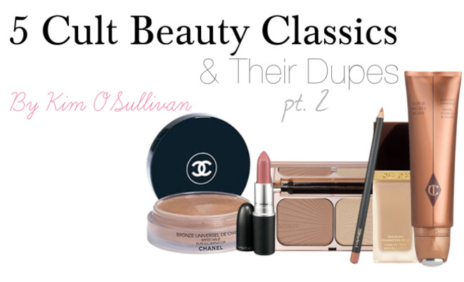 5 Cult Classics & Their Dupes Pt. 2 by Kim O'Sullivan