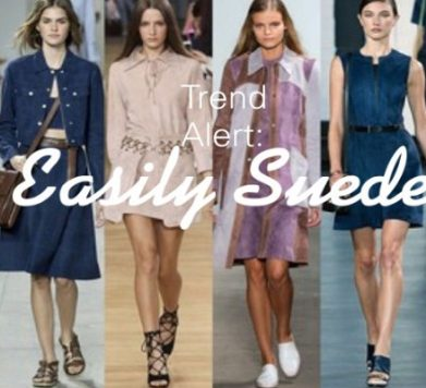TREND ALERT: Easily Suede
