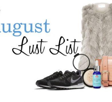 August Lust List