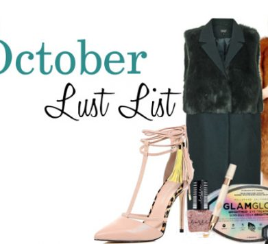 October Lust List